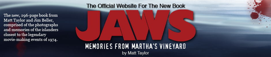 JAWS: Memories From Martha&#039;s Vineyard